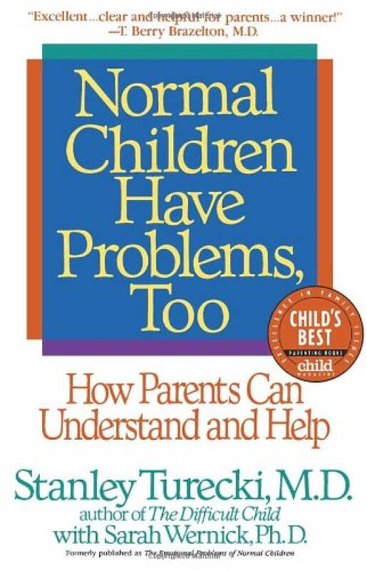 Normal Children Have Problems, Too  How Parents