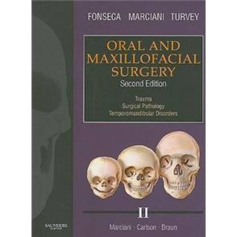 Oral and Maxillofacial Surgery 口腔颌面外科学,第1卷