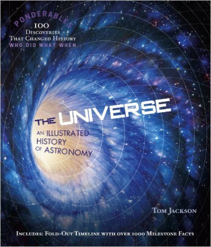 The Universe: An Illustrated History of Astronom