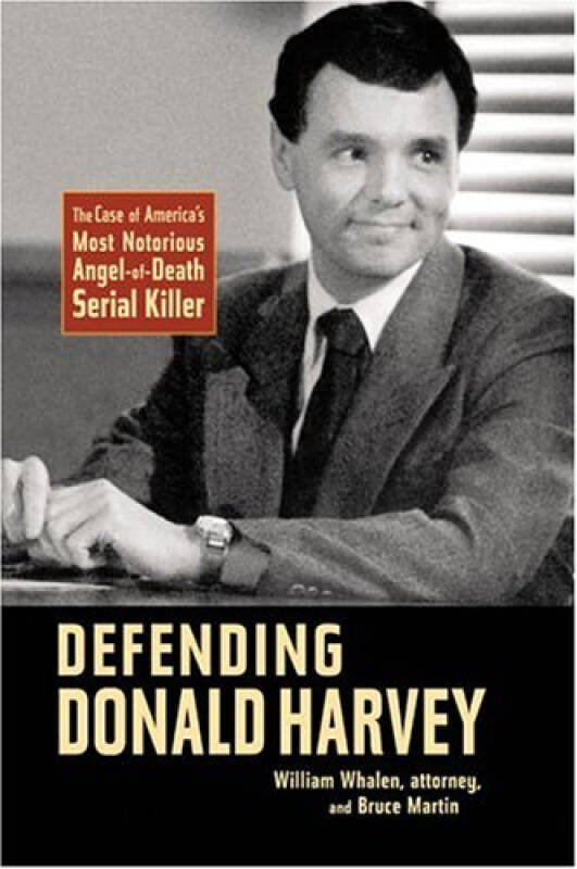 Defending Donald Harvey  The Case of Americas M