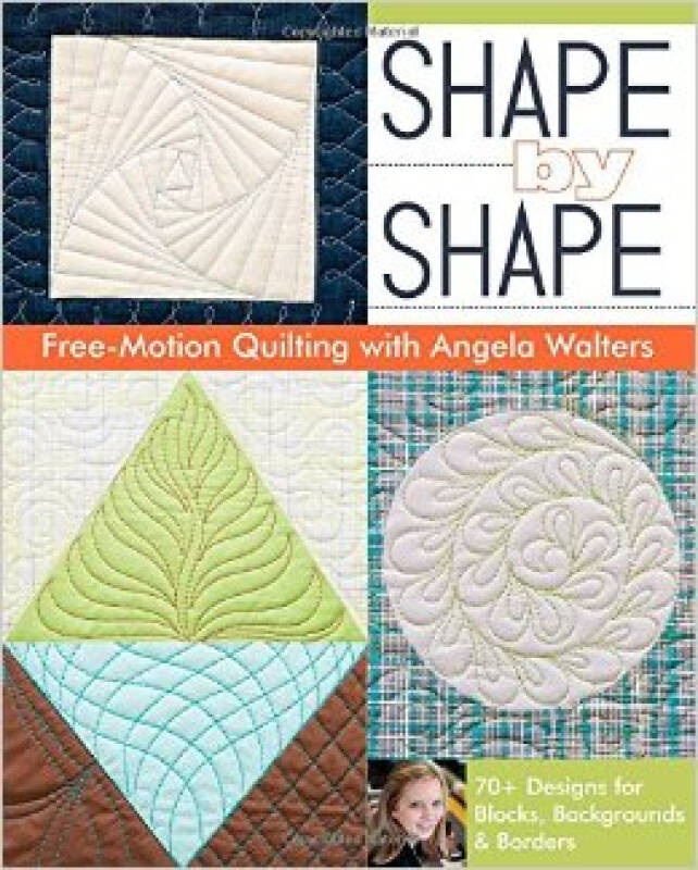 Shape by Shape Free-Motion Quilting with Angela
