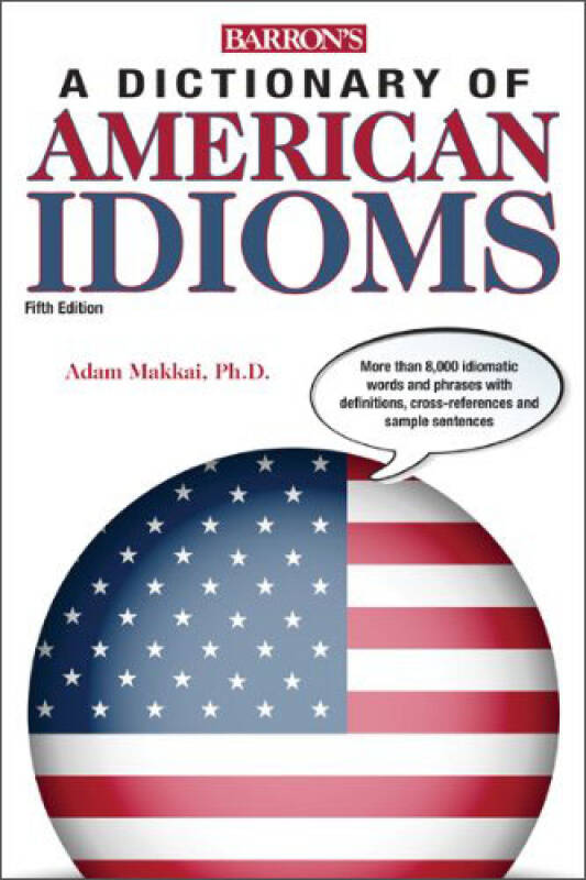 Barrons Dictionary of American Idioms, 5th Edition美国习语词典