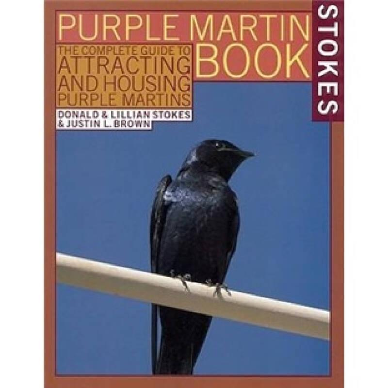 The Stokes Purple Martin Book