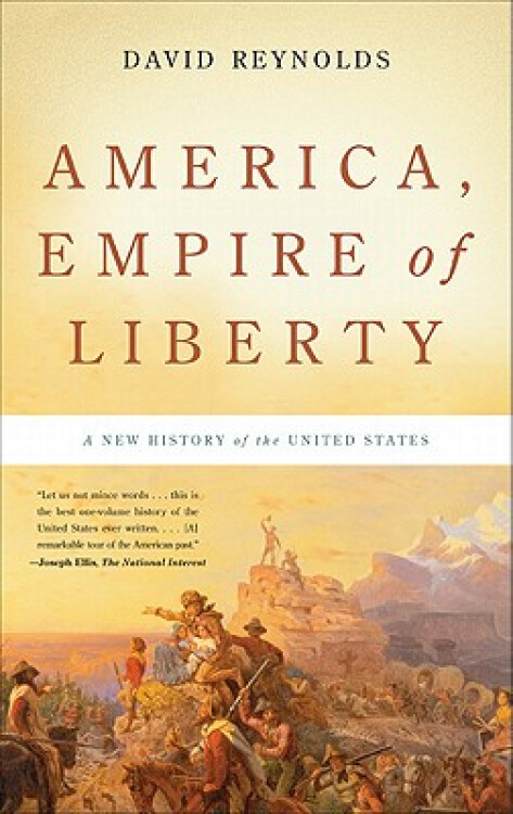 America,EmpireofLiberty:ANewHistoryoftheUnitedStates