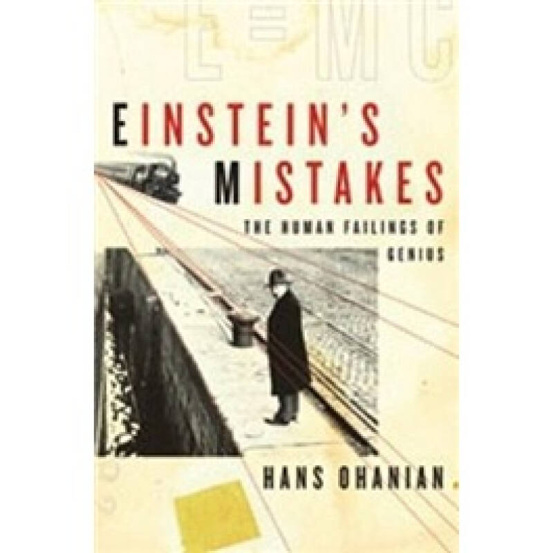 Einsteins Mistakes: The Human Failings of Genius