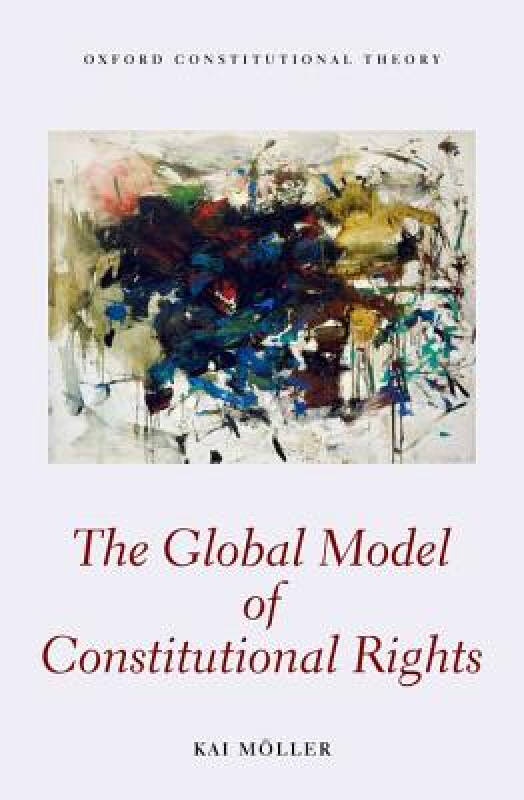 The Global Model of Constitutional Rights