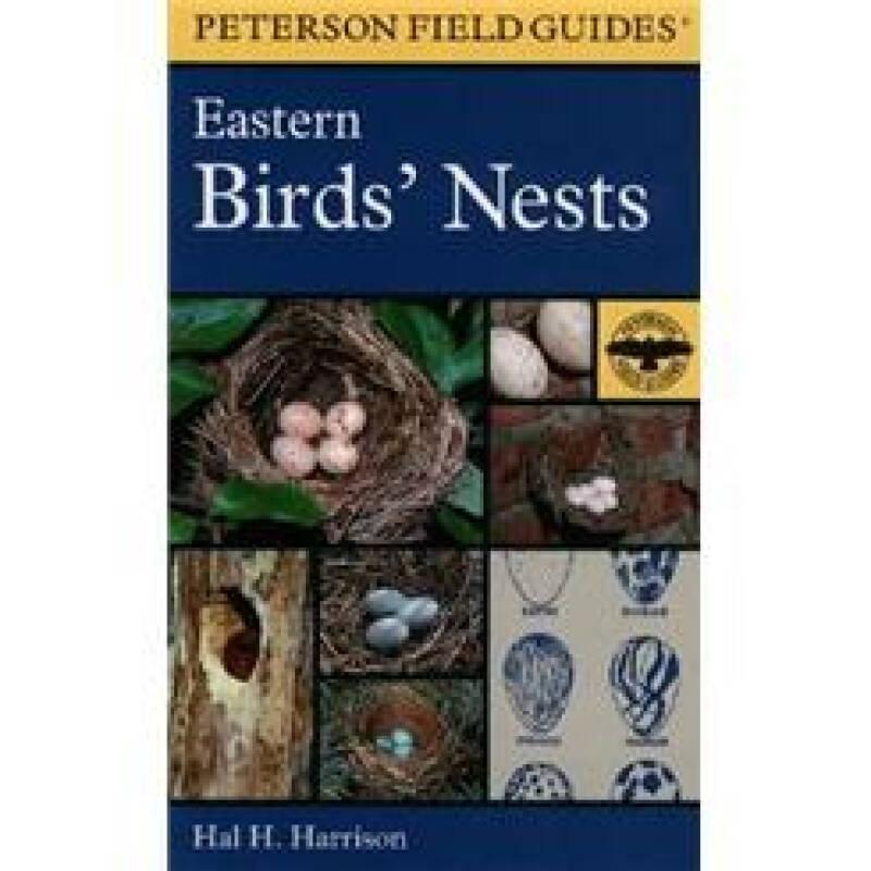 Peterson Field Guide: Eastern Birds Nests