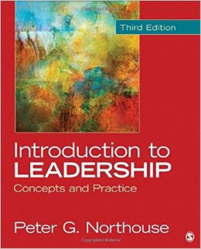 Introduction to Leadership  Concepts and Practice