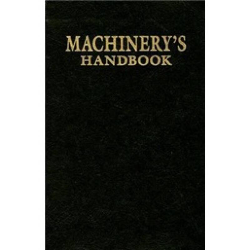 Machinerys Handbook Collectors Edition: 1914 Replica