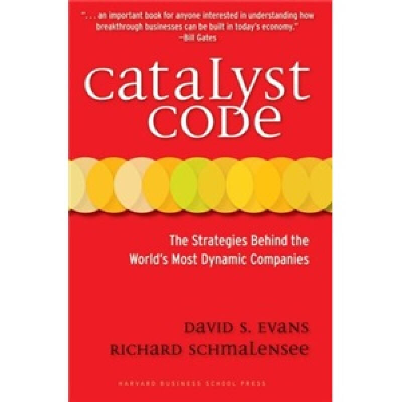 Catalyst Code: The Strategies Behind the Worlds Most Dynamic Companies触媒密码:世界最具活力公司的战略