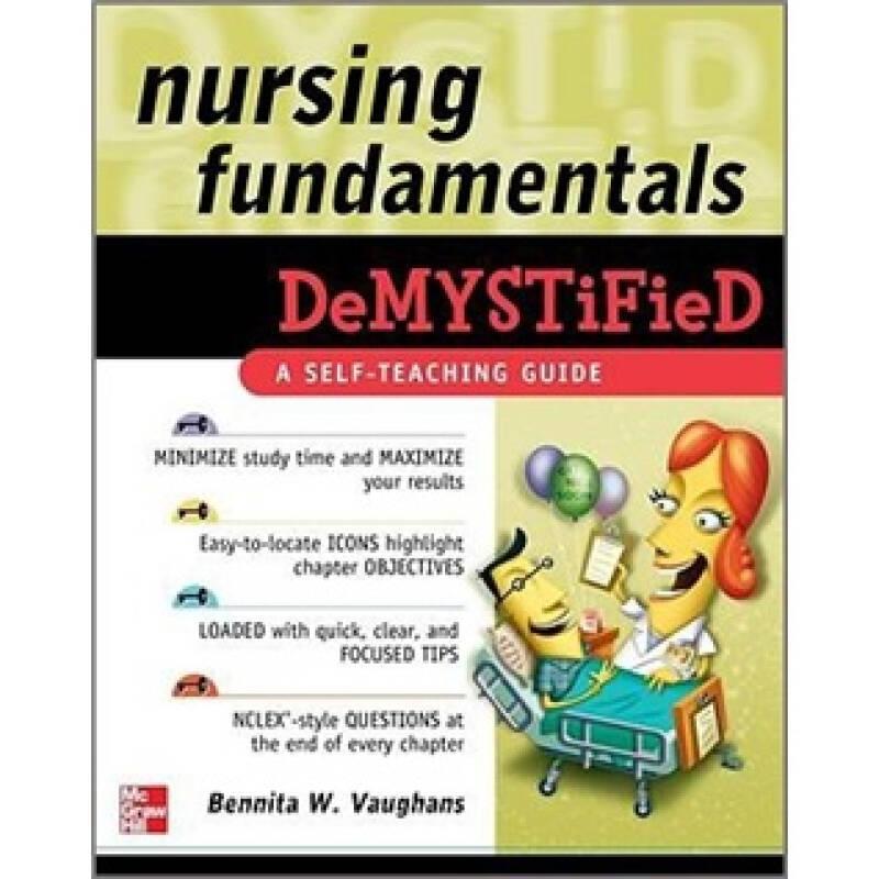 Nursing Fundamentals DeMYSTiFieD: A Self-Teaching Guide (Demystified Nursing)