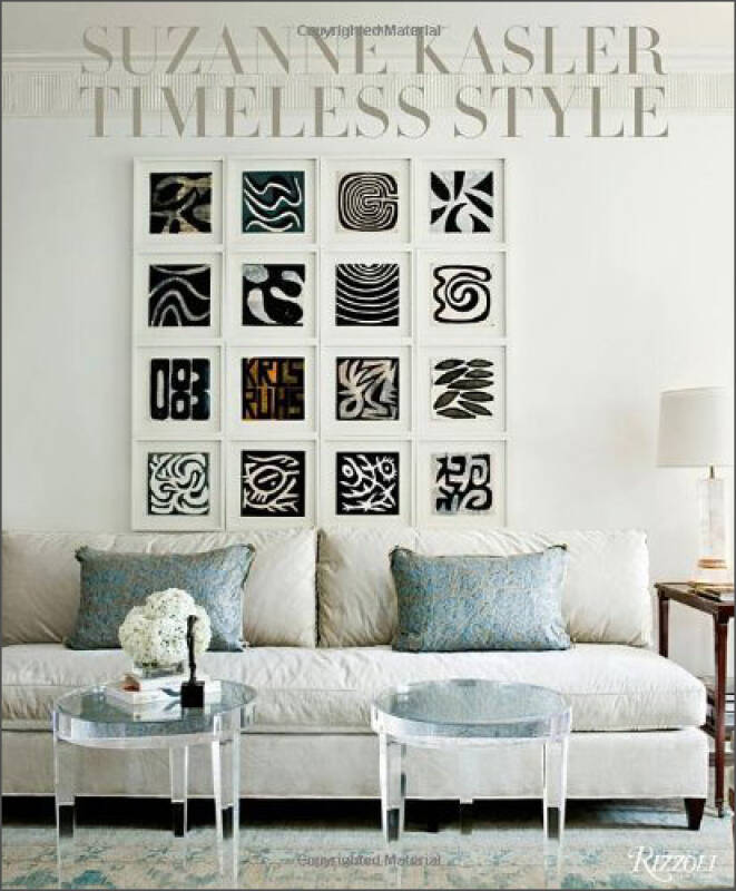 Suzanne Kasler: Timeless Style Timeless Interiors