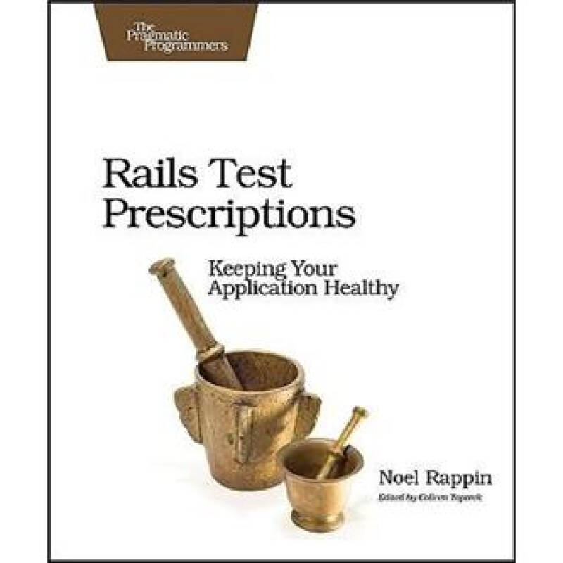 Rails Test Prescriptions: Keeping Your Application Healthy (Pragmatic Programmers)