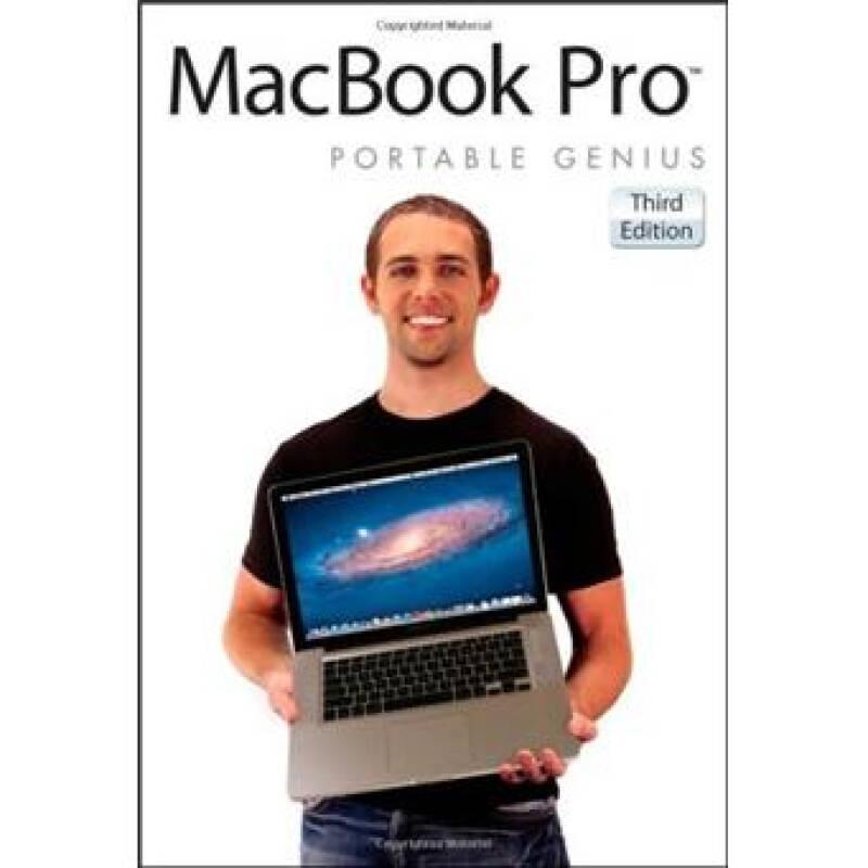 MacBook Pro Portable Genius[MacBook Pro 袖珍指南,第3版(丛书)]