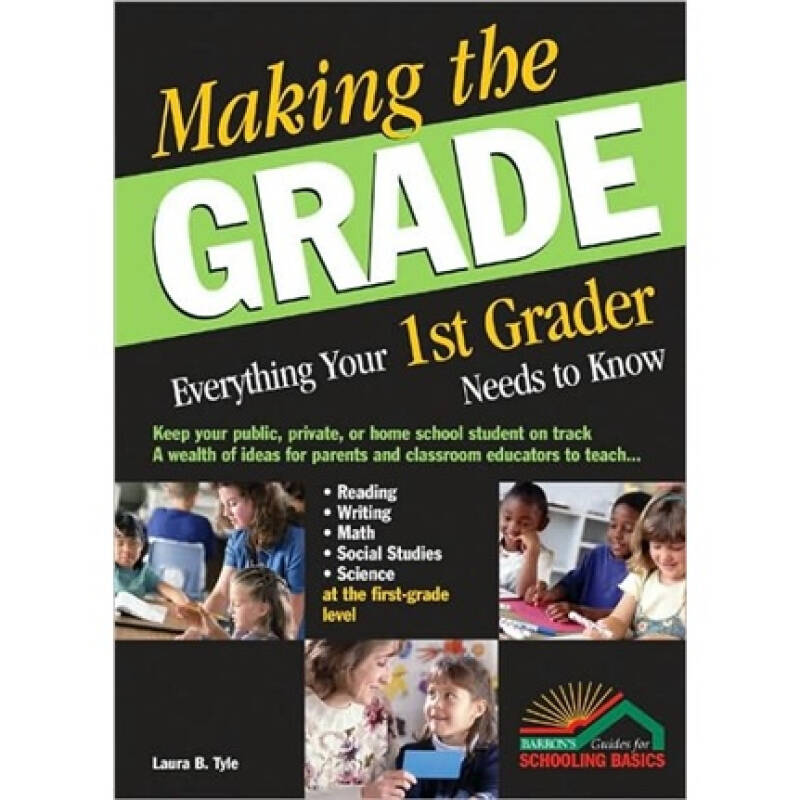 Making the Grade: Everything Your 1st Grader Needs to Know