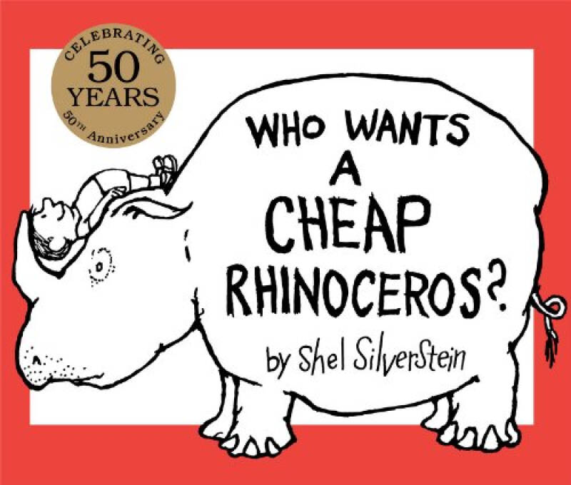 Who Wants a Cheap Rhinoceros?: 50th Anniversary Edition[谁想要一头白色的犀牛?]