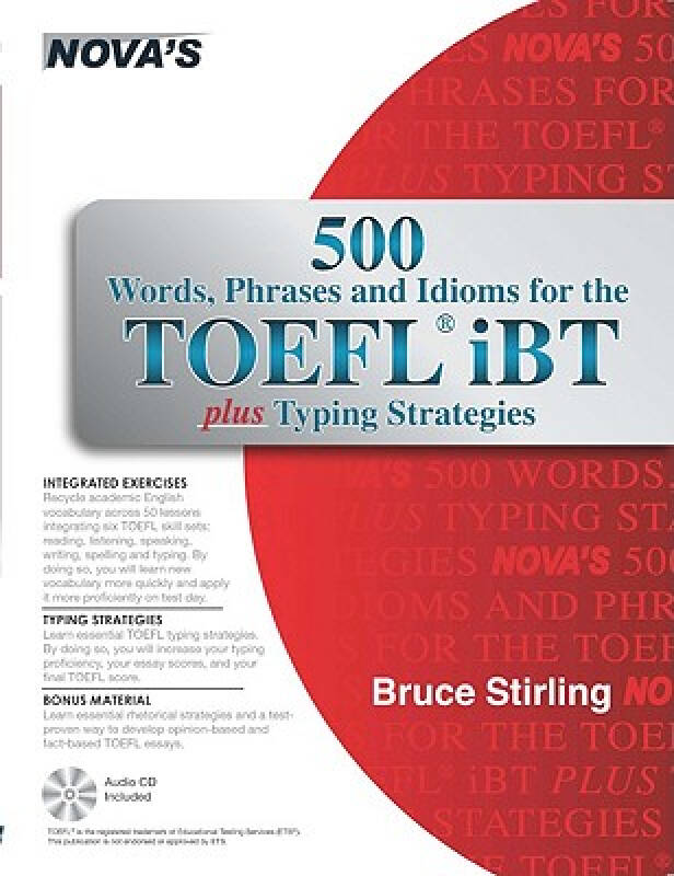 500 Words, Phrases, Idioms for the TOEFL iBT Plus Typing Strategies [With CD (Audio)]