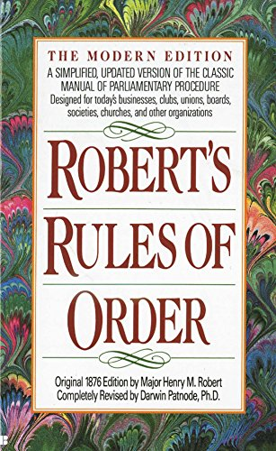 Roberts Rules of Order: A Simplified, Updated Version of the Classic Manual of Parliamentary Procedure