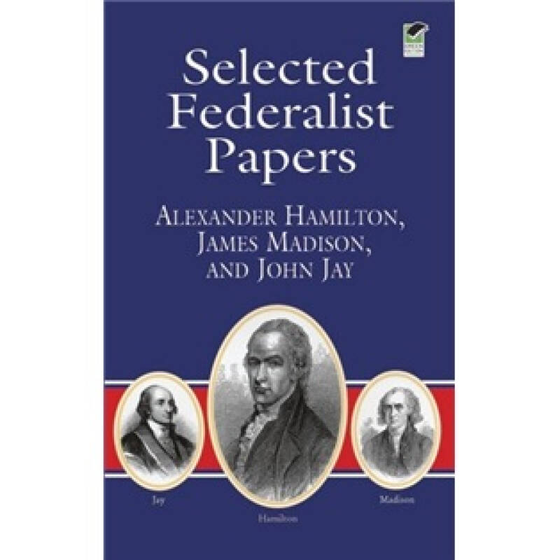 Selected Federalist Papers[联邦党人文集精选]
