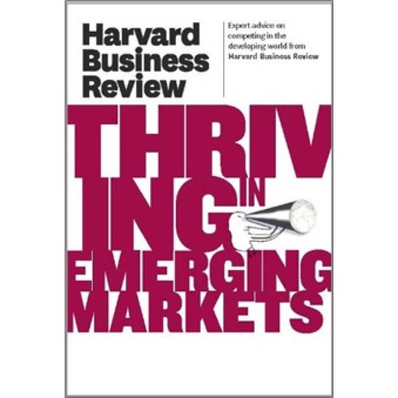 Harvard Business Review on Thriving in Emerging Markets哈佛商业评论之在新兴市场中繁荣