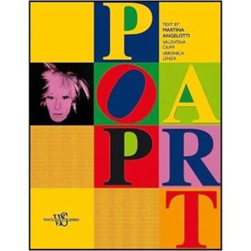 Pop Art[波普艺术: 对艺术界里最伟大和无畏的发展中的策略简要概述]