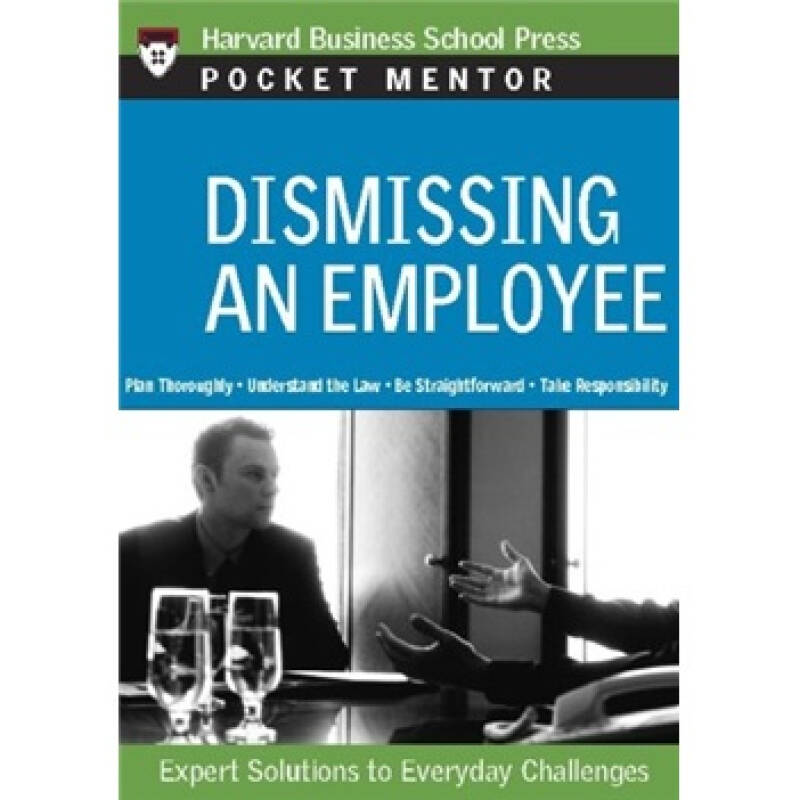 Pocket Mentor: Dismissing an Employee招聘和解雇