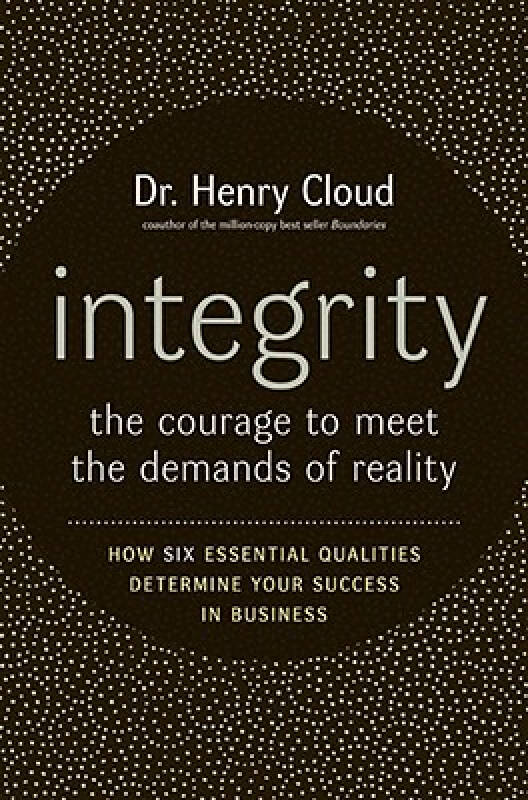 Integrity: The Courage to Meet the Demands of Reality[诚信: 满足现实需求的勇气]