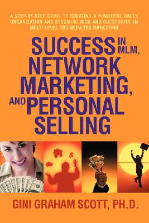SuccessinMLM,NetworkMarketing,andPersonalSelling
