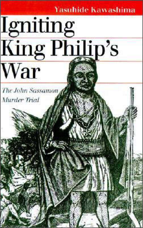 Igniting King Philips War