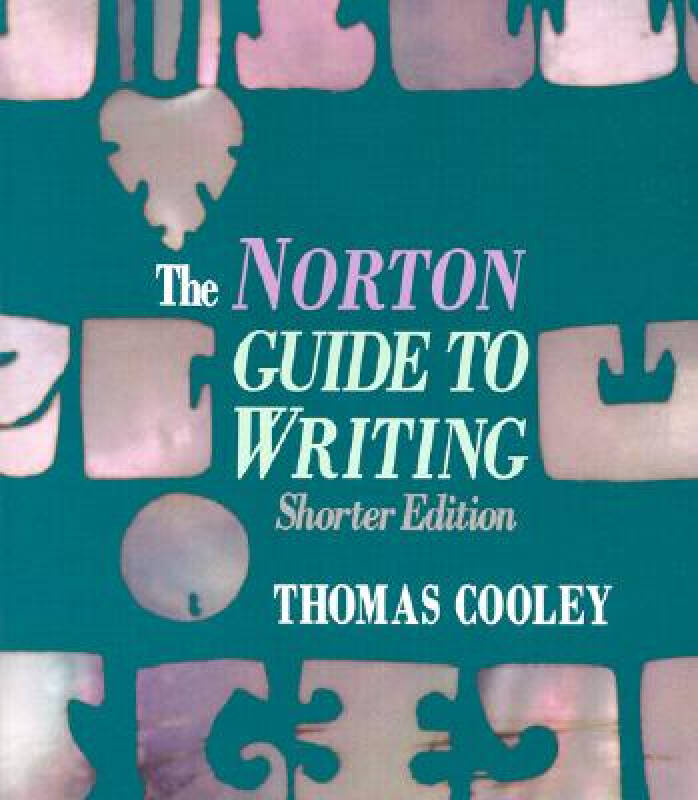 The Norton Guide to Writing