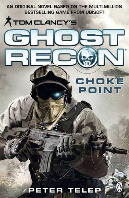 Tom Clancys Ghost Recon: Choke Point