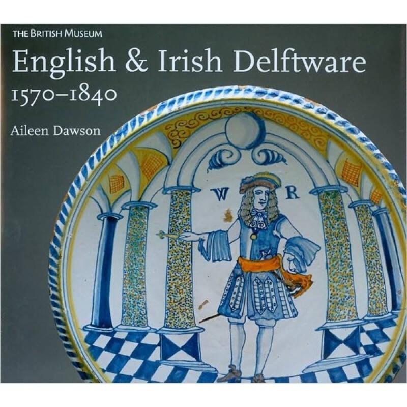 English & Irish Delftware[英国陶瓷]