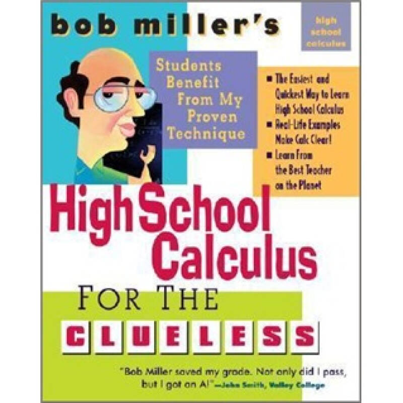 Bob Millers High School Calc for the Clueless: Honors and AP Calculus AB and BC