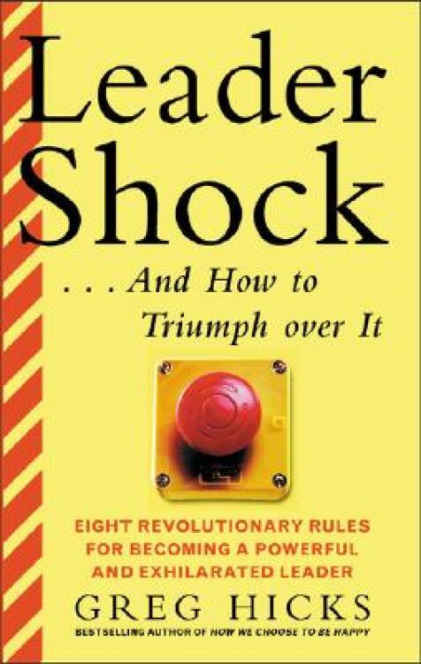 Leadershock...andHowtoTriumphOverIt