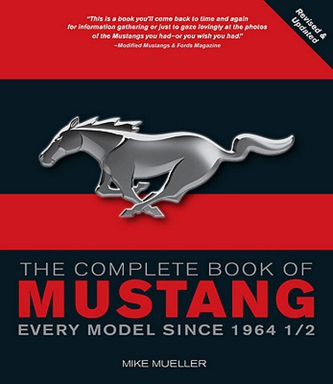TheCompleteBookofMustang:EveryModelSince19641/2
