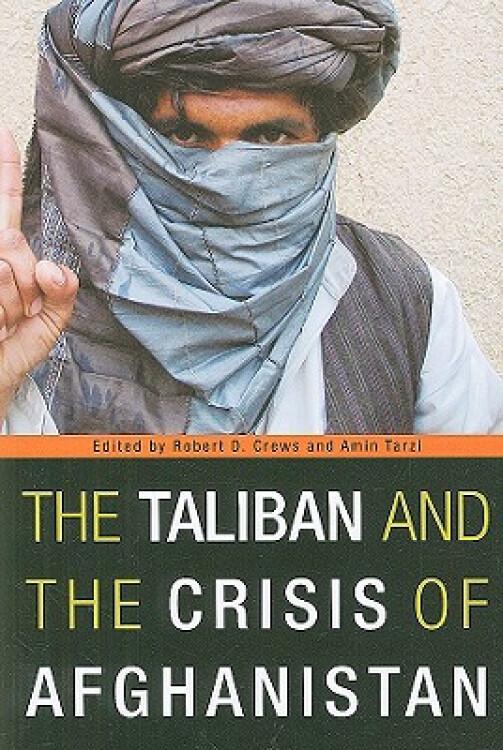 TheTalibanandtheCrisisofAfghanistan