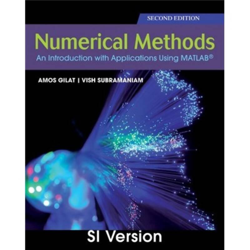 Numerical Methods with MATLAB[运用MATLAB数学软件的数值计算 第2版 国际学生版]