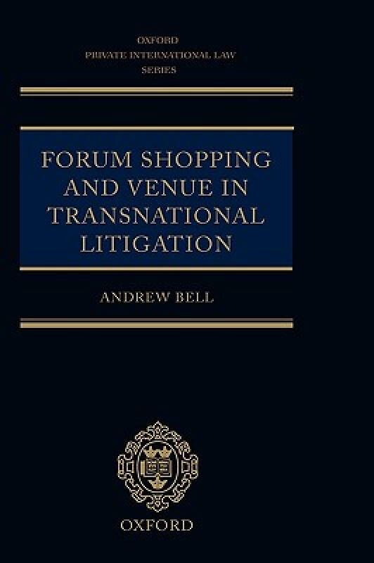 Forum Shopping and Venue in Transnational Litiga