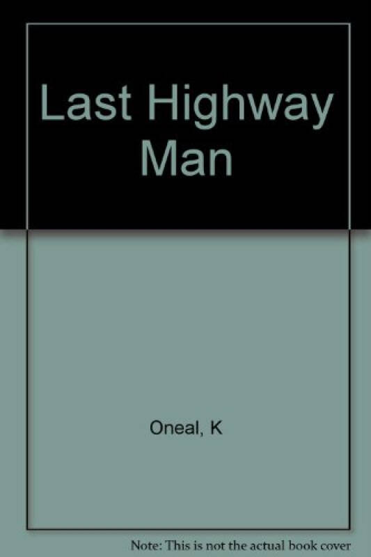 The Last Highwayman