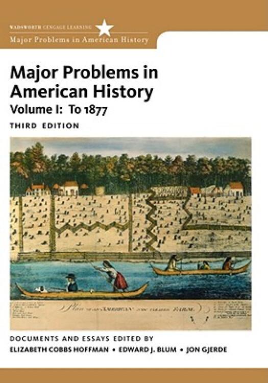 MajorProblemsinAmericanHistory,VolumeI