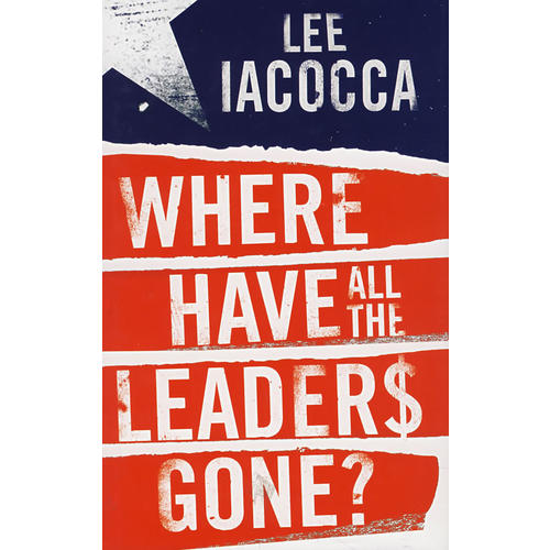 领袖们都到哪里去了?WHERE HAVE ALL THE LEADERS GONE ?