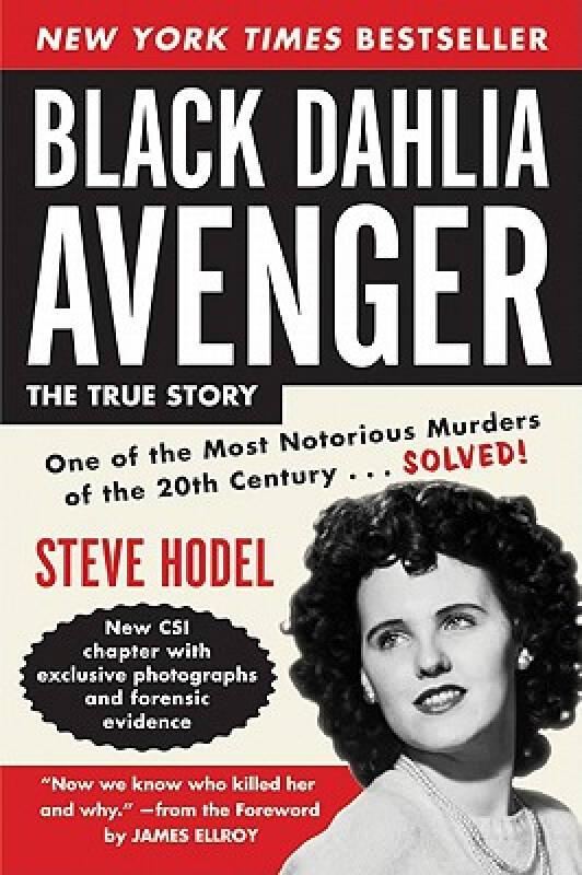 Black Dahlia Avenger: The True Story