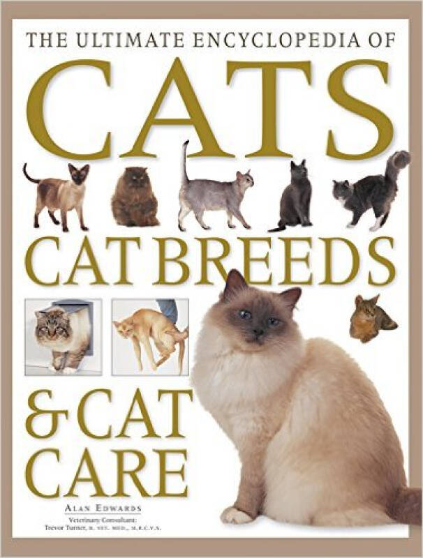 The Ultimate Encyclopedia of Cats, Cat Breeds &