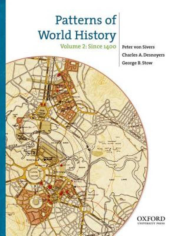 Patterns of World History, Volume Two: Since 1400