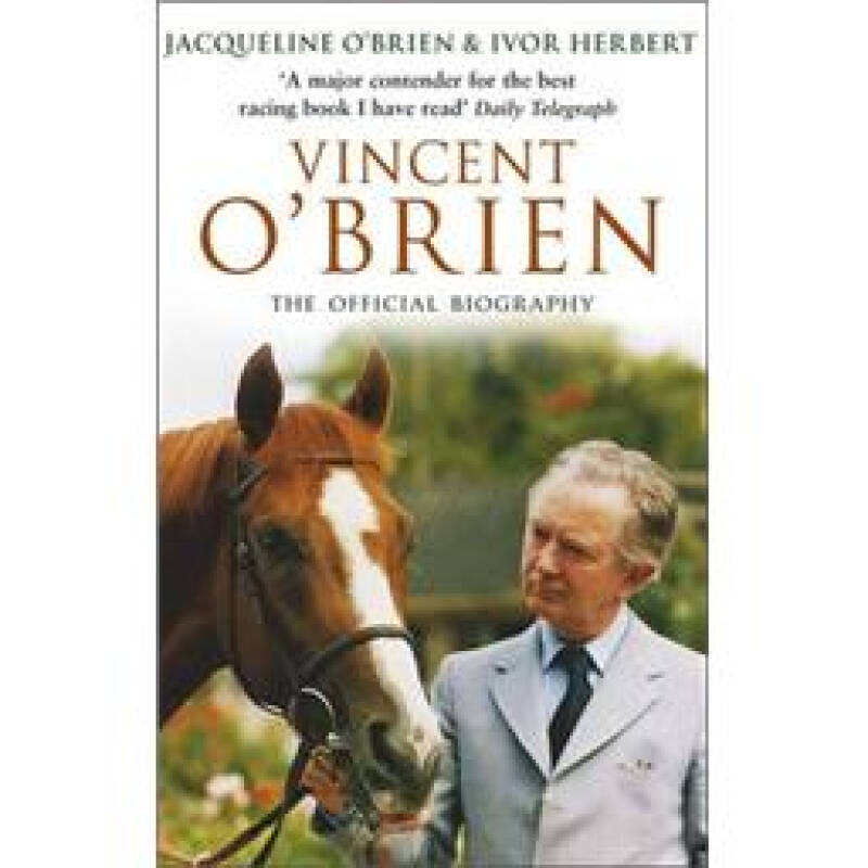 Vincent OBrien: The Official Biography