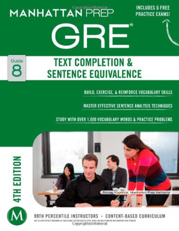 Text Completion & Sentence Equivalence GRE Strategy Guide, 4th Edition