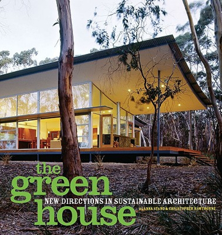 TheGreenHouse:NewDirectionsinSustainableArchitecture
