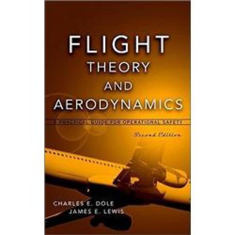 FlightTheoryandAerodynamics:APracticalGuideforOperationalSafety,2ndEdition