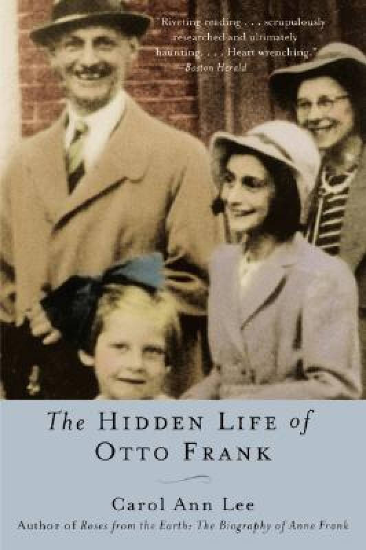 Hidden Life of Otto Frank The