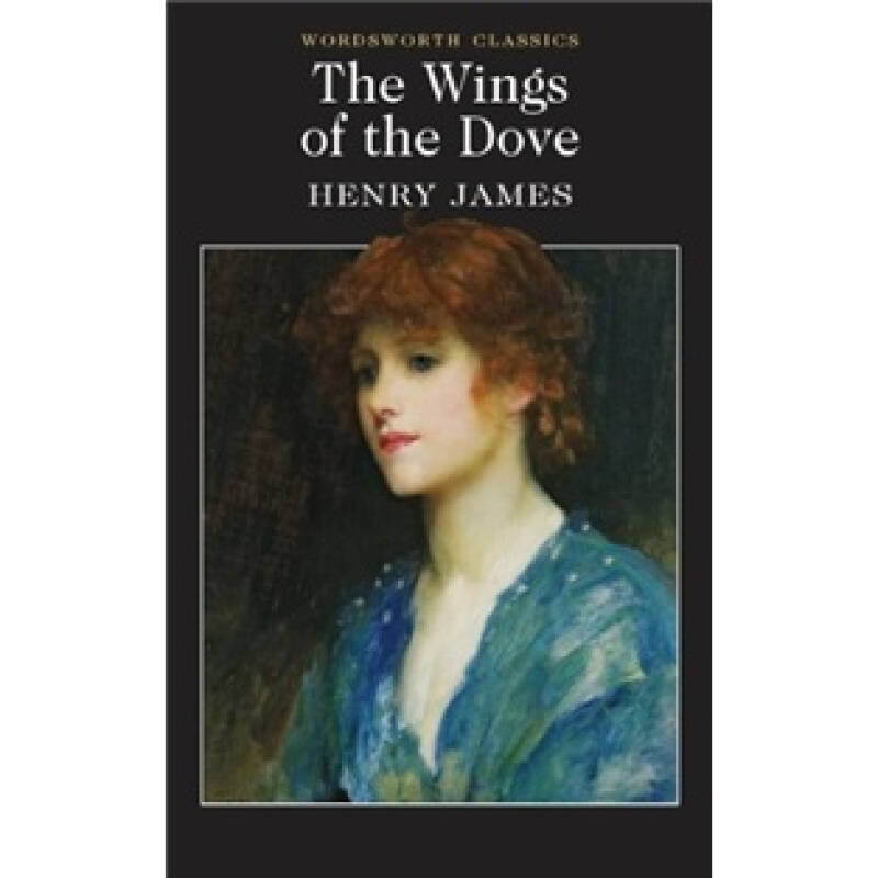 Wings of the Dove (Wordsworth Classics)
